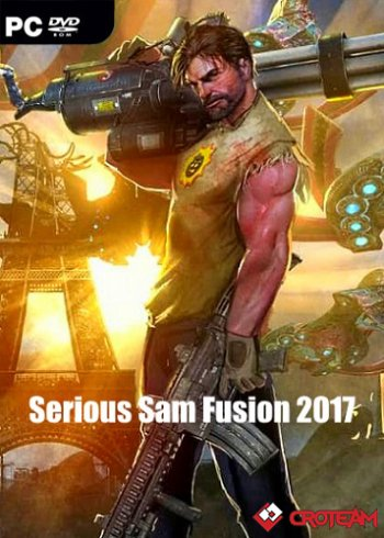 Serious Sam Fusion 2017 (2017/PC/Русский)