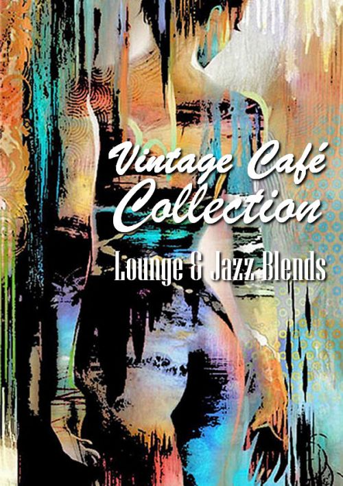 VA - Vintage Cafe Collection: Lounge & Jazz Blends [Special Selection] (2007-2019/AAC)