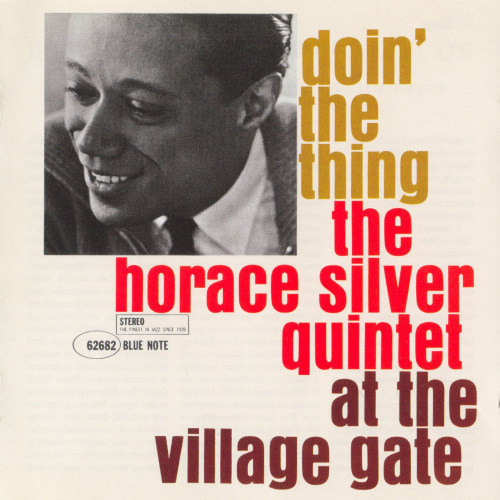 Horace Silver - Doin' The Thing At the Village Gate (1961/MP3)