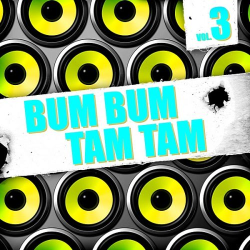 VA - Bum Bum Tam Tam Vol.3 [Andorfine Germany] (2019/MP3)