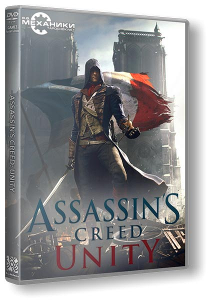 Assassin's Creed Unity [v 1.5.0 + DLCs] (2014/PC/Русский) | RePack от R.G. Механики