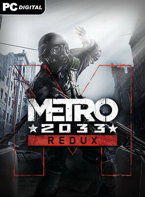 Metro 2033 - Redux [Update 7] (2014/PC/Русский), RePack от xatab