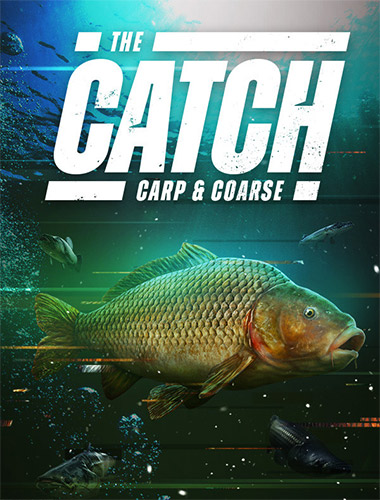 The Catch Carp & Coarse [v 1.0.49212.56] (2020) PC RePack от FitGirl