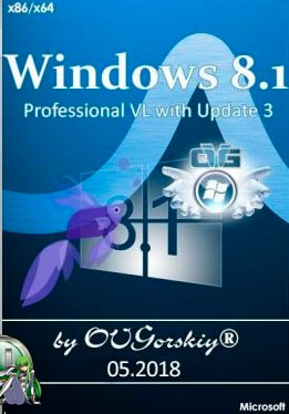 Microsoft® Windows® 8.1 Professional VL [with Update 3 x86-x64] [05.2018] (2018/PC/Русский), by OVGorskiy®