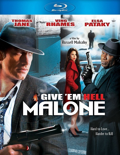 Отправь их в ад, Мэлоун! / Give 'em Hell, Malone (2009/BDRip) 1080p