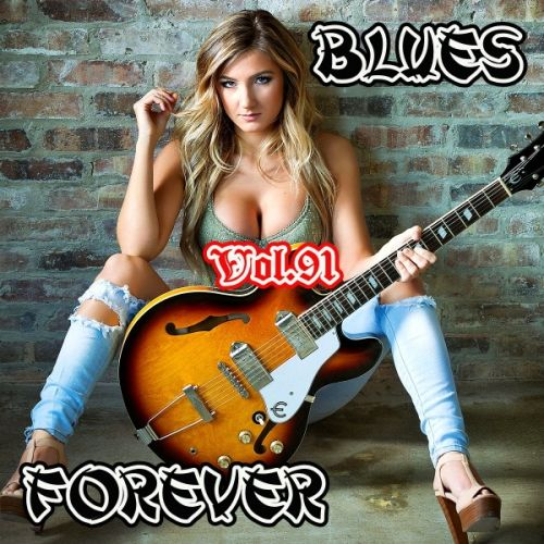 VA - Blues Forever, Vol.91 (2019/MP3)