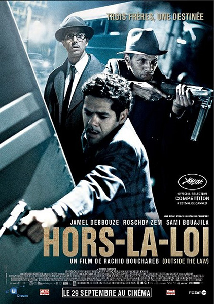 Вне закона / Outside the Law / Hors-la-loi (2010/HDRip)
