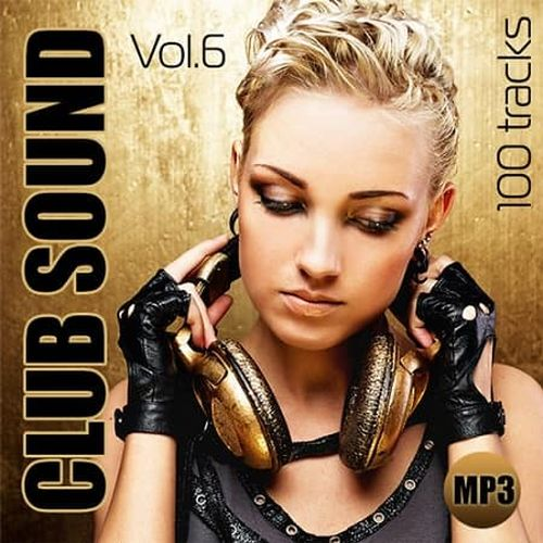 VA - Club Sound Vol.6 (2019) MP3