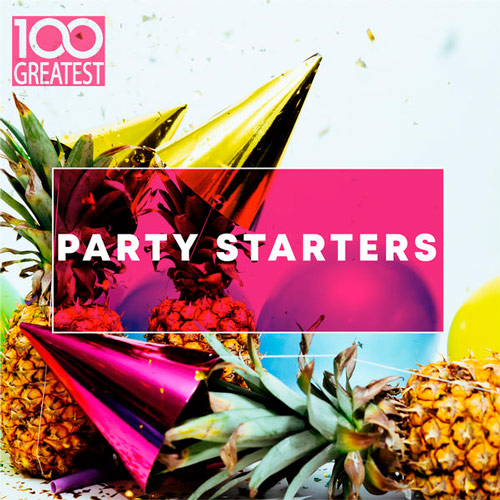 VA - 100 Greatest Party Starters (2019) MP3