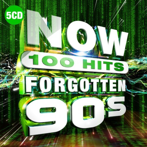 VA - NOW 100 Hits: Forgotten 90s [5CD] (2019) FLAC
