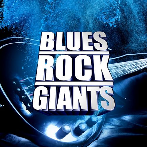 VA - Blues Rock Giants (2019/MP3)
