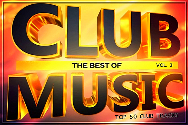VA - Top 50 Club Tracks 3 (2019) MP3