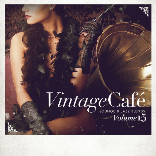 VA - Vintage Cafe. Lounge & Jazz Blends Vol. 15 (2019/MP3)